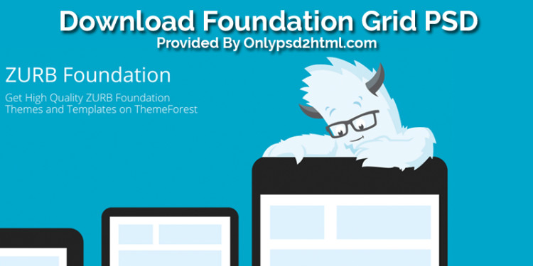 Free Download Foundation Grid PSD (Photoshop) – PSD To HTML