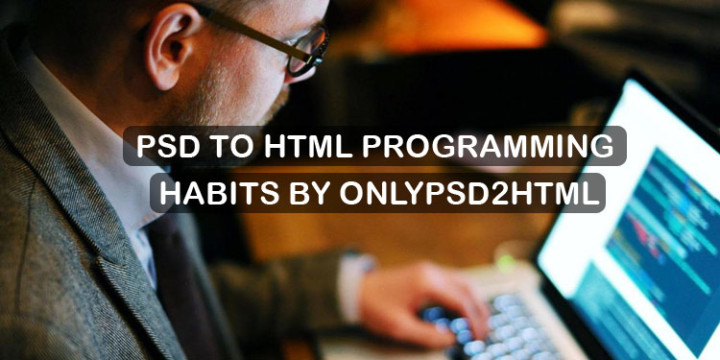 psd-to-html-programming-habits
