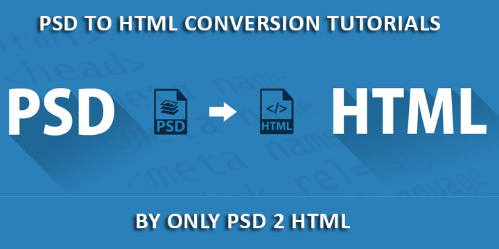 PSD-To-HTML-Conversion-Tutorials