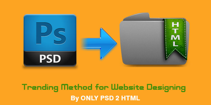 PSD to HTML – New Trends in the Web Building